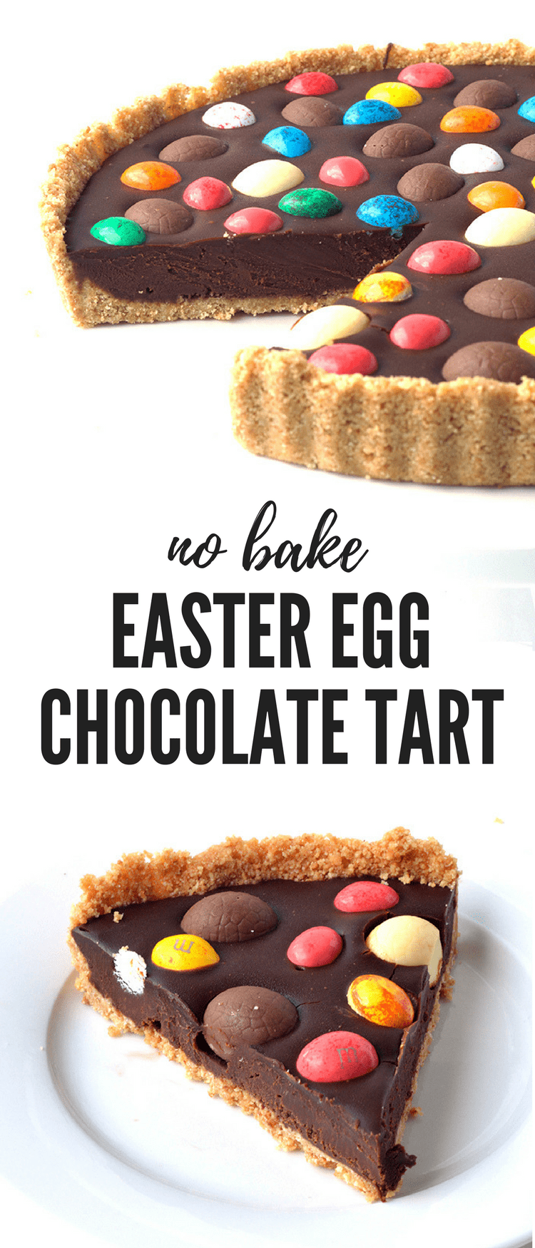The ultimate Easter dessert right here! Delicious no bake Chocolate Ganache Tart topped with chocolate Easter eggs. Recipe from sweetestmenu.com #easter #chocolate #dessert #eastereggs