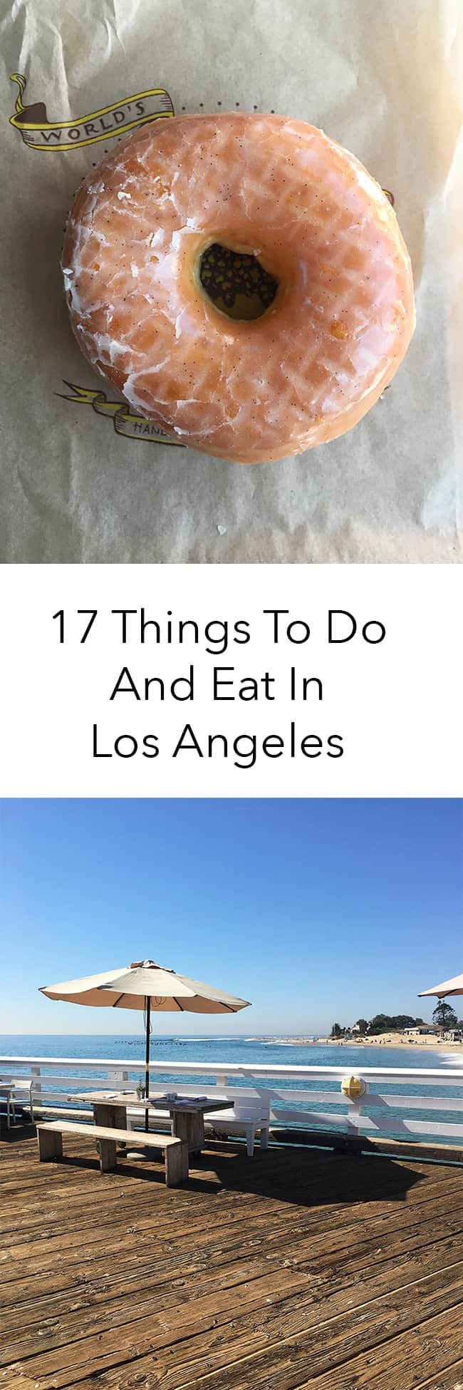 17 Things to do and eat in Los Angeles