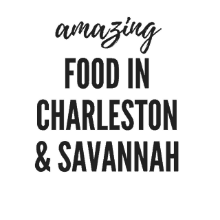 10 Places To Eat In Charleston And Savannah