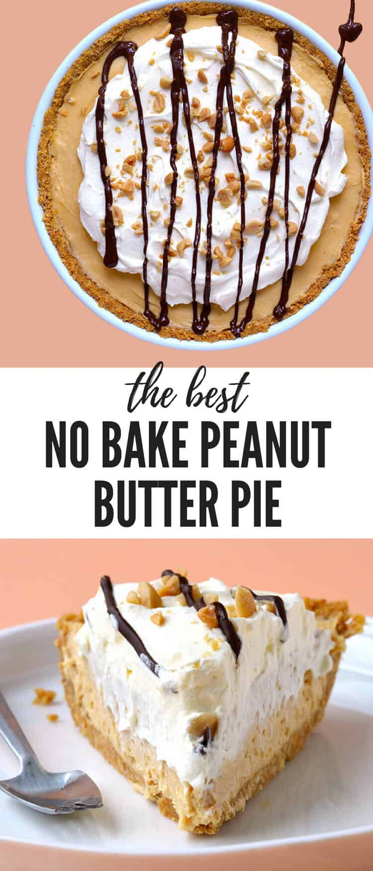 Hands down this is the BEST Peanut Butter Pie ever! Super easy to make, completely no bake and such a crowd pleaser. Topped with whipped cream, peanuts and a drizzle of chocolate. Recipe from sweetestmenu.com #pie #peanutbutter #nobake #dessert