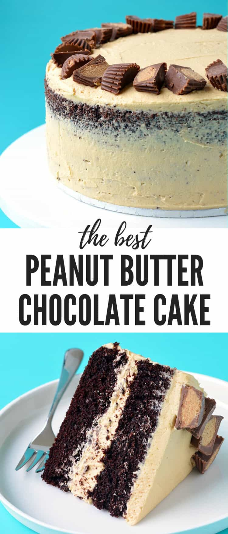 A deliciously, easy Peanut Butter Chocolate Layer Cake. Two layers of soft, chocolate cake covered in creamy peanut butter frosting and topped with Reese's peanut butter cups. Recipe from sweetestmenu.com #cake #chocolate #peanutbutter #dessert #birthday